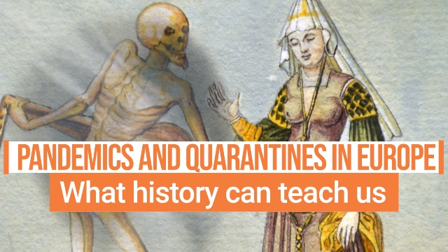 VIDEO: A brief history of pandemics and quarantines in Europe